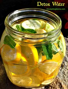 Detox Water:  Ingredients:1 gallon of water (spring, distilled or filtered)  1 whole organic lemon, sliced and seeds removed  ½ cucumber sliced  10 mint leaves, organic if possible  Wash and dry the lemon.  Slice and remove seeds  Fill pitcher w/ 1 gallon of  water  Add lemons + cucumbers + mint  Refrigerate for 12 hours and enjoy -- Seriously one of the best water recipes ever! So delicious!