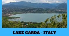 LAKE GARDA BEST RESORT TO STAY