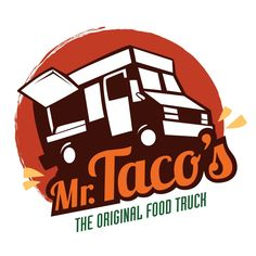 Design Foodtruck - Mexican Food - in Brussels Food Trucks, Taco Food Truck, Mexican Food Menu, Mexican Food Recipes, Food Truck Design, Food Design, Taco Logo, Apartment Inspiration, Taco Shirt