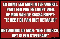 Zieer.nl - grappige plaatjes, grappige foto's, grappige videos, moppen, de beste moppen Funny Note, Funny Pix, Funny Texts, Funny Pictures, Hilarious, Stress Humor, Dutch Quotes, Memories Quotes, Happy Vibes