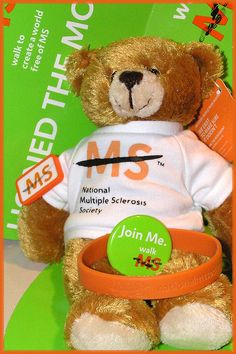 "Multiple Sclerosis, I have a bear like this.  I got it from my 2 best friends who also have M.S.  Now we are ""The Three M.S. Kateers""!"