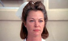 Nurse Ratched, from One Flew Over the Cuckoo's Nest.