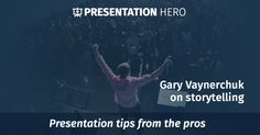 Presentation tips from the pros: Gary Vaynerchuk, thanks for showing us this! Gary Vaynerchuk, Gary Vee, Public Speaking, Keynote, Storytelling, How To Become, Presentation, Thankful, Hero