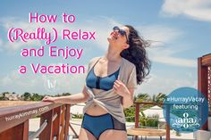 Make sure you actually get some R&R on your next vacay. Catch up on the Hurray Vacay with this blog post and more featuring Ana Ono Intimates.