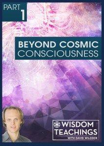 [#3] Beyond Cosmic Consciousness - Part 1  Video