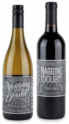 Nagging Doubt wine label (not sure if this is a good name for a wine, but it is different)
