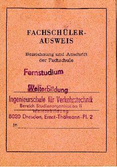 DDR Museum - Museum: Objektdatenbank - Fachschülerausweis    Copyright: DDR Museum, Berlin. Eine kommerzielle Nutzung des Bildes ist nicht erlaubt, but feel free to repin it!
