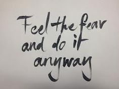 Feel the fear. Do it anyway. #quotes #inspirational