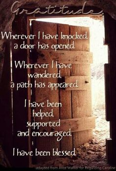 Happy and Gratitude Tuesday ~   Today I'm grateful for doors that open, my family, health, friends, peace, love, helped, clients, path that opened and the list goes on. What are you grateful for today?
