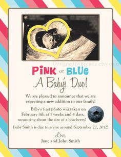Cute gender reveal announcement idea. minus the blueberry...