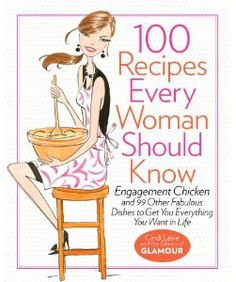"From the editors of Glamour Magazine comes a provocatively titled cookbook, ""100 Recipes Every Woman Should Know – Engagement chicken and 99 other fabulous dishes to get you everything you want in life."" It's based on the claim that the recipe for Engagement Chicken has actually led to many, many marriage proposals. So of course, being who we are, we had to test it! http://www.annaandkristina.com/episodes/100-recipes-every-woman-should-know/"