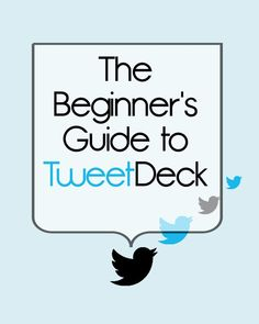 Here's how to get started on TweetDeck. Soon your personal and professional Twitter troubles will be long gone.