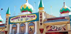 Americas Weirdest Roadside Attractions// Corn Palace (Mitchell, South Dakota)  Built in 1892 to showcase South Dakota's agricultural climate, this ode to grains is redesigned with a new theme each year. There's also a Polka Festival every September. Obviously.