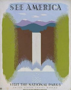 Vintage travel poster, See America, Visit the National Parks, National Park Service, U.S. Department of the Interior