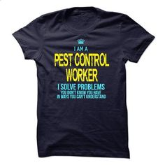 I am a Pest Control Worker - #cool shirt #birthday shirt. CHECK PRICE => https://www.sunfrog.com/LifeStyle/I-am-a-Pest-Control-Worker-14323844-Guys.html?68278