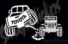 Nice Toyota 2017: Toyota Peeing On Jeep Sticker Decal - Tundra Tacoma 4Runner FJ ...... taco Check more at http://carsboard.pro/2017/2017/01/18/toyota-2017-toyota-peeing-on-jeep-sticker-decal-tundra-tacoma-4runner-fj-taco/
