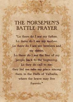 'The Norsemen's Battle Prayer' by FantasySkyArt Odin Norse Mythology, Norse Runes, Norse Pagan, Old Norse, Viking Symbols, Viking Art, Pagan Quotes, Viking Quotes, Wisdom Quotes