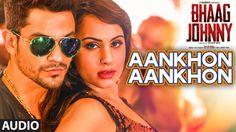 Aankhon Aankhon Full AUDIO Song | Yo Yo Honey Singh | Bhaag Johnny | T-S...