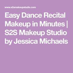 Easy Dance Recital Makeup in Minutes   S2S Makeup Studio by Jessica Michaels