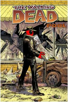 Deadpool in an episode of The Walking Dead would be such a plot twist.... but it would be just like him. :)