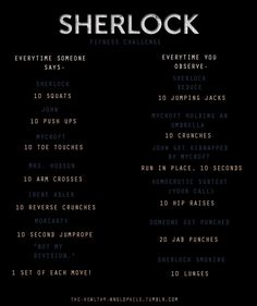 I watch Sherlock while on the elliptical. I don't want the other people to think I'm in left field. No just a geek Sherlock Bbc, Sherlock Fandom, Watch Sherlock, Tv Show Workouts, Netflix Workout, Exercise Workouts, Just Do It, Just In Case, Workout Challenge