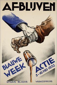 Titel: Afblijven. Blauwe week Actie 5-16 mei 1932. Maker: ontwerper/artdirector: Bleekrode, Meijer Trefwoord: alcoholbestrijding Verv.jaar: 1932-1933