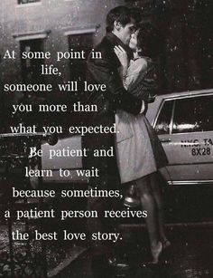 Don't be with someone to be with someone. Don't settle for someone because everyone else is. You deserve butterflies in the stomach love. Someone you love, and who loves you just as much as you love them!