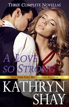 A Love So Strong by Kathryn Shay http://www.amazon.com/dp/B01D5JXD60/ref=cm_sw_r_pi_dp_d0rhxb1ATTVBD