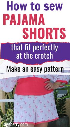 Looking for beginner sewing projects? Learn how to sew pajama shorts for women without a pattern. Check out this step-by-step sewing tutorial and make an easy pattern using your own measurements. This is an easy sewing project for beginners without pant fitting problems. You will also learn fitting pants crotch curve, how to use your serger to sew pajama shorts, how to embellish your DIY shorts. Sewing For Beginners Diy, Sewing For Dummies, Sewing Basics, Sewing Tips, Sewing Hacks, Sewing Tutorials, Sewing Ideas, Sewing Shorts, Diy Shorts