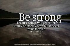Be strong !