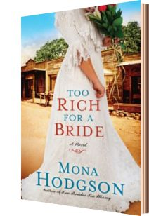 Too Rich for a Bride, the second in the series, tells Ida Sinclair's story. Can she achieve her goal and be a successful businessness woman in a mining town in 1896?