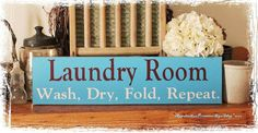 Laundry Room Wash Dry Fold Repeat  WOOD by AppalachianPrimitive, $25.00