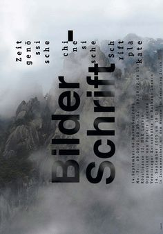 BILDER-SCHRIFT, THE CHINESE POSTER IN SWITZERLAND FOR POSTER LUCERNE ASSOCIATION/Hesign International/ German, 2005