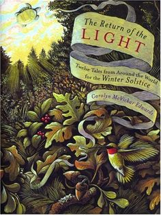 The Return of the Light: Twelve Tales of the Winter Solstice by Carolyn McVickar Edwards