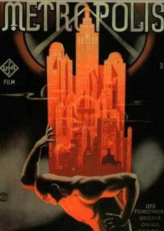 Art Deco Poster for Fritz Lang's Metropolis, 1927 Posters Vintage, Retro Poster, Vintage Movies, Print Poster, Best Movie Posters, Cinema Posters, Movie Poster Art, Metropolis Film, Metropolis Poster