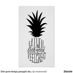 Diet quote design, pinapple shape. #fitnessmotivation #inspirationalquotes #posterdesign
