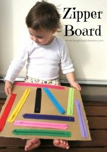 DIY zipper board for kids - Laughing Kids Learn Montessori Activities, Motor Activities, Infant Activities, Activities For Kids, Montessori Baby, Young Toddler Activities, Physical Activities, Toddler Play, Baby Play