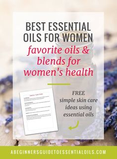 Essential oils have had a resurgence in popularity lately. We use them for so many things - from cleaning to skin care and they are beneficial for health and well-being! If you've been thinking of adding to your oil collection, take a look at these essential oils for women. #essentialoils #aromatherapy