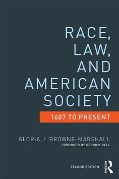 Race Law And American Society  Present Criminology And Justice Stu S