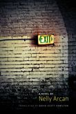 Quebec: Exit by Nelly Arcan, translated by David Scott Hamilton (Anvil Press)