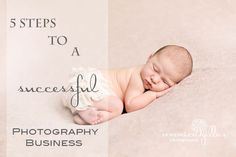 5 Steps To A Successful Photography Business
