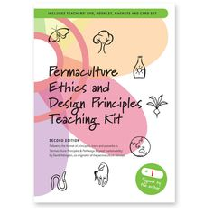 Designed as an aid to teaching ethics and principles on Permaculture Design Courses and introducing permaculture to a wide range of audiences. Teaching Ethics, Permaculture Design Course, Permaculture Principles, Farm Plans, Planting Vegetables, Kids Education, Booklet, Calendar, Teacher