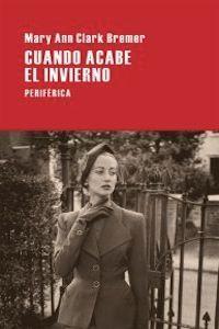 CUANDO ACABE EL INVIERNO   -   Mary Ann Bremer