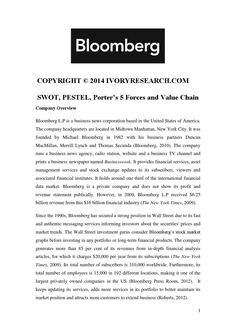 Bloomberg Sample- SWOT, PESTEL, Porter's 5 Forces and Value Chain  A sample paper by one of our experienced and qualified UK writers. For all your essay, assignment and dissertation needs go to www.IvoryResearch.com. Bloomberg Business, Sample Paper, Business News, Writers, Digital Marketing, Chain, Necklaces, Authors, Writer