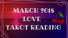 Welcome to my March 2018 LOVE psychic tarot readings for each sign of the zodiac. I use a combination of tarot cards & oracle card spread with channeled healing messages to assist and guide you all month. Book a private reading here: https://www.theclaritycure.com/shop-video-intuitive-tarot-reading  Love & Light,  Lauren
