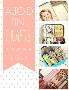 Many Crafts to Make Using an Altoid Tin or Container - U Create.