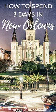 Are you traveling to New Orleans, Louisiana soon? If your answer is yes, then lucky you! You are in for a real treat. Between all of the amazing things to do, see, and eat in New Orleans, you will have the time of your life! Here are our recommendations for how to spend three days in New Orleans!