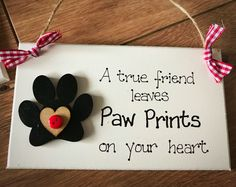 A personal favourite from my Etsy shop https://www.etsy.com/uk/listing/566951401/dog-cat-handcrafted-sign-plaque-love-pet