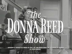 I love the Donna Reed Show! I love Donna Reed! 60s Tv Shows, Old Shows, The Donna Reed Show, Old Time Radio, Vintage Tv, My Childhood Memories, Thats The Way, Old Tv, Classic Tv