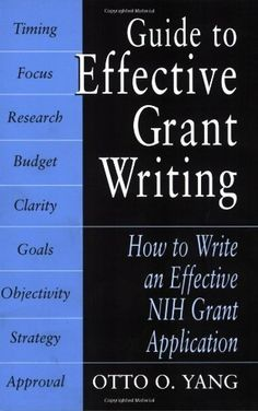 Guide to Effective Grant Writing: How to Write a Successful NIH Grant Application Business Grants, Business Writing, Business Planning, Craft Business, Grant Proposal Writing, Grant Writing, Writing Resources, Writing Tips, Grant Application